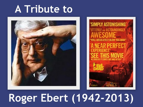 Evil Dead and Ebert Tribute