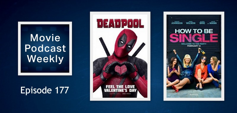 Movie podcast weekly ep 177 deadpool 2016 and how to be single welcome to movie podcast weekly this is episode 177 during this show we bring you feature reviews of how to be single and the highest r rated movie ccuart Images