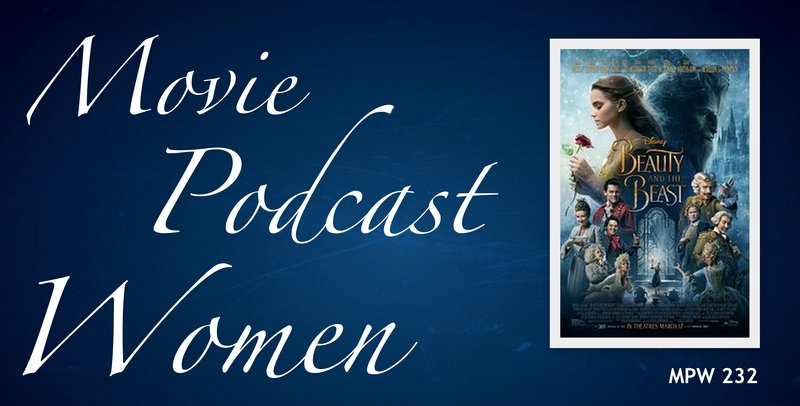 Episode 232 - Movie Podcast Women