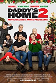 Daddy's Home Two 2017 poster
