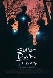 Super Dark Times 2017 poster
