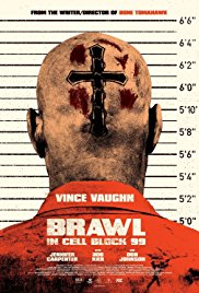 Brawl in Cell Block 99 2017 poster