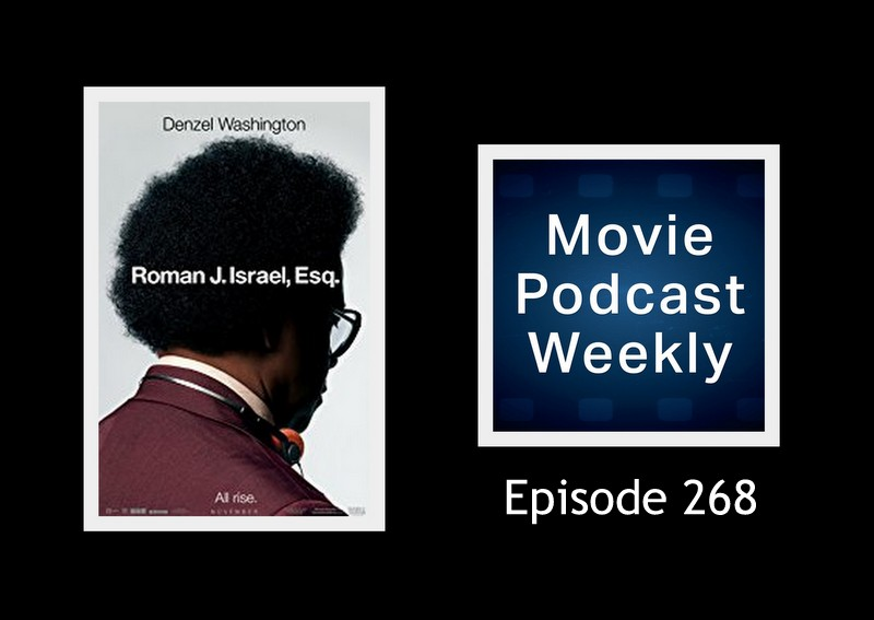 Episode 268 - Roman J. Israel, Esq. 2017
