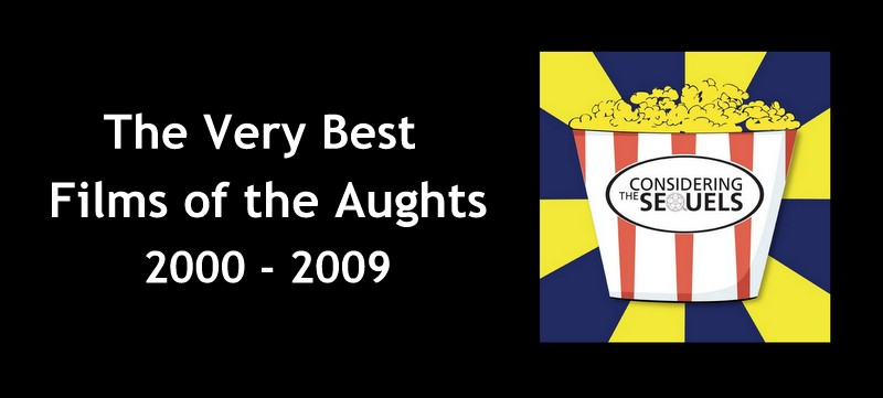Special Features - CTS Best Films of the Aughts